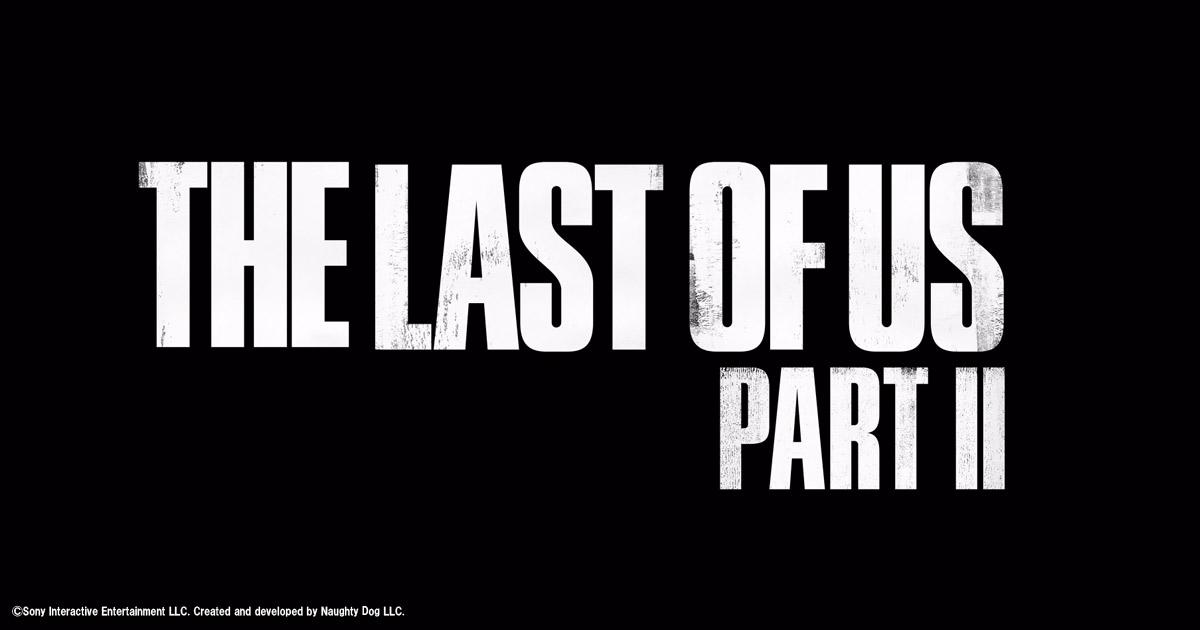 【PS4】ラストオブアス2発売日決定!!予約も開始!